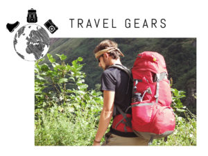 Travel Gears Advices